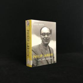2014年 Philip Larkin: Life, Art and Love by Booth, James 精裝配插圖