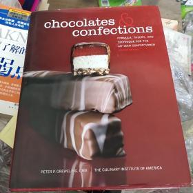 ChocolatesandConfections:Formula,Theory,andTechniquefortheArtisanConfectioner