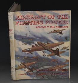 1944年 Aircraft of the Fighting Powers  珍贵航空图册《飞机中的战斗机》超大开本 原书衣全 品相超好