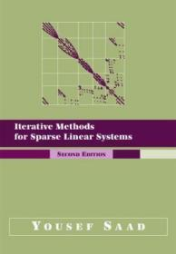 Iterative Methods For Sparse Linear Systems, Second Edition