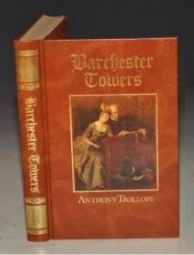 Anthony Trollope: Barchester Towers 安东尼·特罗洛普经典名作《巴彻斯特大教堂》精装豪华版 增补插图 品佳