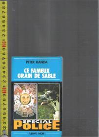 【优惠特价】 外文旧书  原版法语小说 Ce fameux grain de sable / Peter Randa【店里有许多法文原版小说欢迎选购】