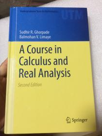 现货 A Course in Calculus and Real Analysis (Undergraduate Texts in Mathematics)  英文原版 微积分与实分析课程(大学数学)