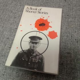 A Book Of Shorter Stories 英文原版小说一本