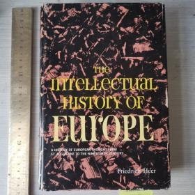 The intellectual history of Europe a history of European thought from st augustine to the nineteenth century history of western thought fire freud European intellectual history 欧洲思想史 英文原版 精装