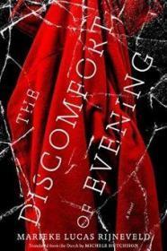 The Discomfort of Evening: A Novel  byMarieke Lucas Rijneveld