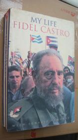Fidel Castro:My Life 卡斯特罗自传:我的生命。   英文大32开影印本
