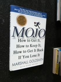 Mojo:How to Get It, How to Keep It, How to Get It Back If You Lose It