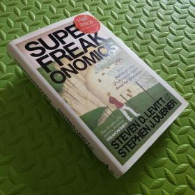 Superfreakonomics:Global Cooling, Patriotic Prostitutes and Why Suicide Bombers Should Buy Life Insurance