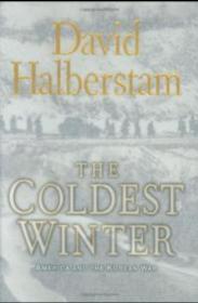 The Coldest Winter: America and the Korean War  Hyperion  David Halberstam