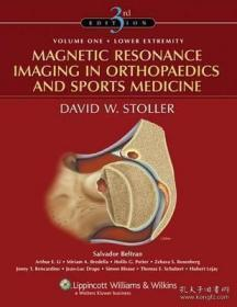 MagneticResonanceImaginginOrthopaedicsandSportsMedicine(2VolumeSet)骨科和运动医学磁共振影像学