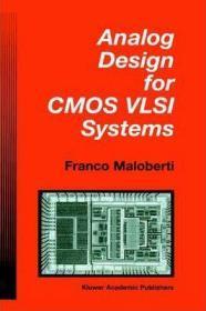 Analog Design for CMOS VLSI Systems-CMOS超大规模集成电路的模拟设计