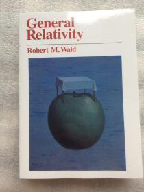 现货 General Relativity  英文原版 广义相对论 Robert M. Wald