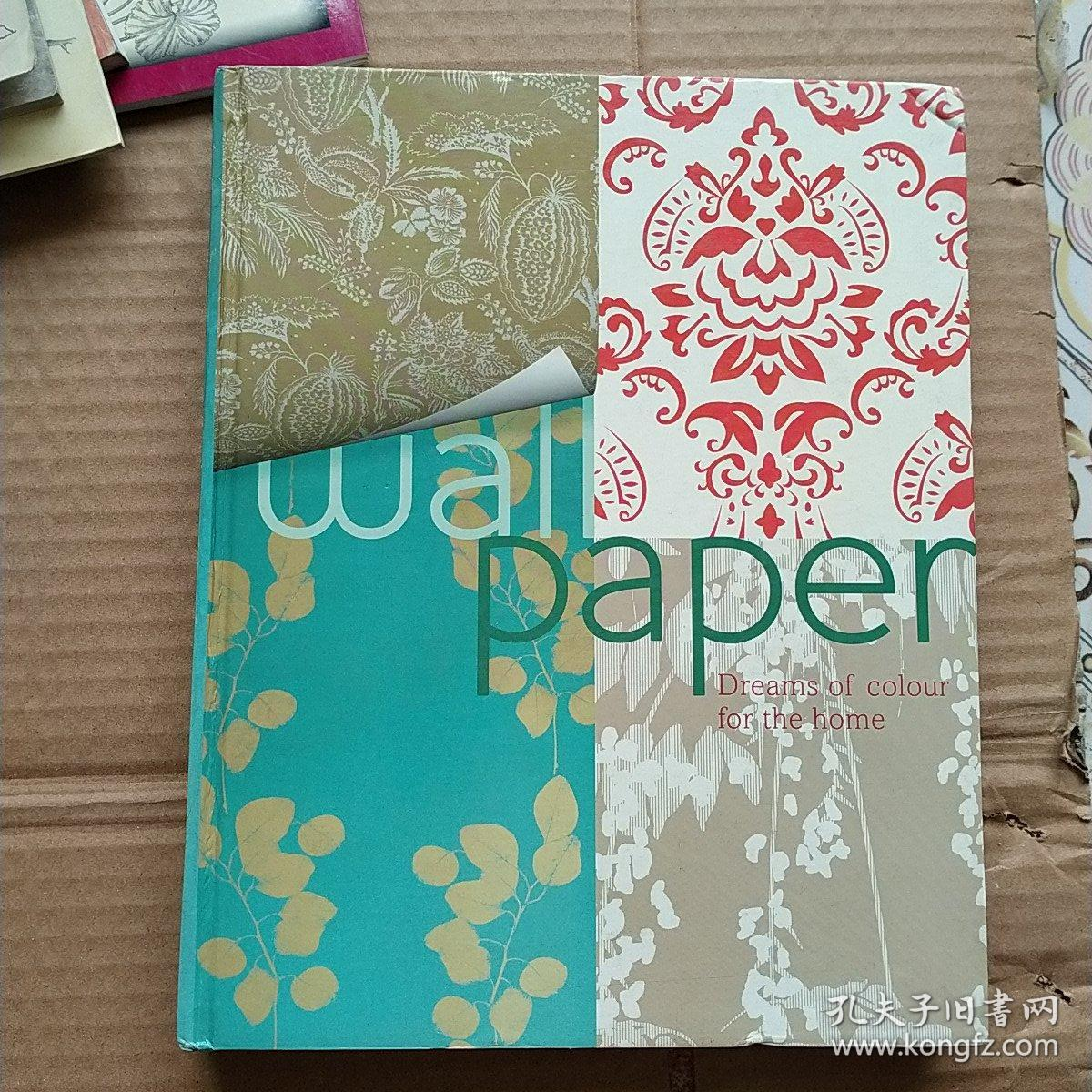 wall paper:Dreams of color for the home