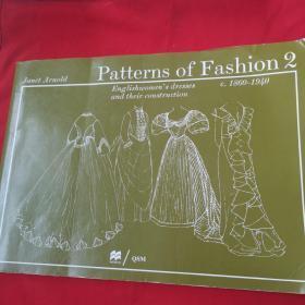 Patterns of Fashion. 2, C.1860-1940: Englishwomens Dresses & Their Construction (v. 2)