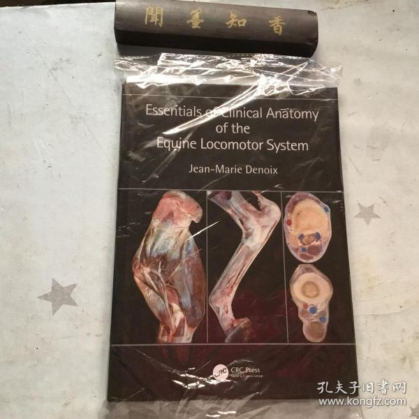 Essentials of Clinical Anatomy of the Equine Locomotor System     内页未翻阅!