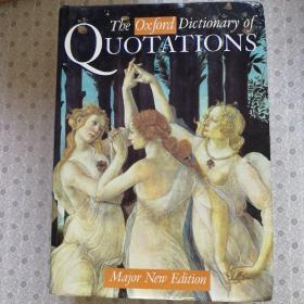 The Oxford Dictionary of Quotations  Major New Edition  英语原版精装