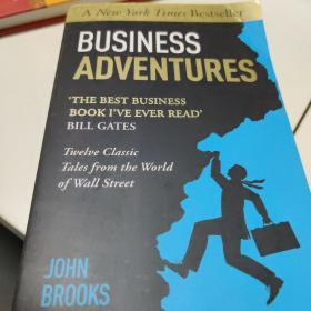Business Adventures: Twelve Classic Tales from t