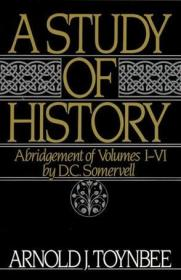 A Study of History, Vol. 1:Abridgement of Volumes I-VI