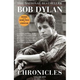 Chronicles:Volume One鲍勃迪伦编年史,诺贝尔文学奖得主作品,英文原版
