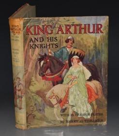 1920年 King Arthur & His Knights 《亚瑟王与圆桌骑士水宝宝》给孩子的最珍贵礼物 Theaker插图初版本 增补Arthur Rackham绝美彩图 大开精装品佳 原书衣全
