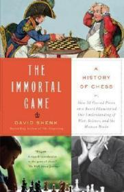The Immortal Game: A History of Chess国际象棋的历史,英文原版