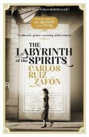 The Labyrinth of the Spirits:The Cemetery of Forgotten Books 4灵魂的迷宫,遗忘书之墓系列四部曲,卡洛斯·鲁依斯·萨丰,英文原版
