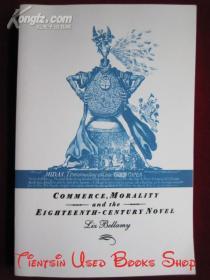 Commerce, Morality and the Eighteenth-Century Novel(英语原版 平装本)商业、道德和十八世纪小说