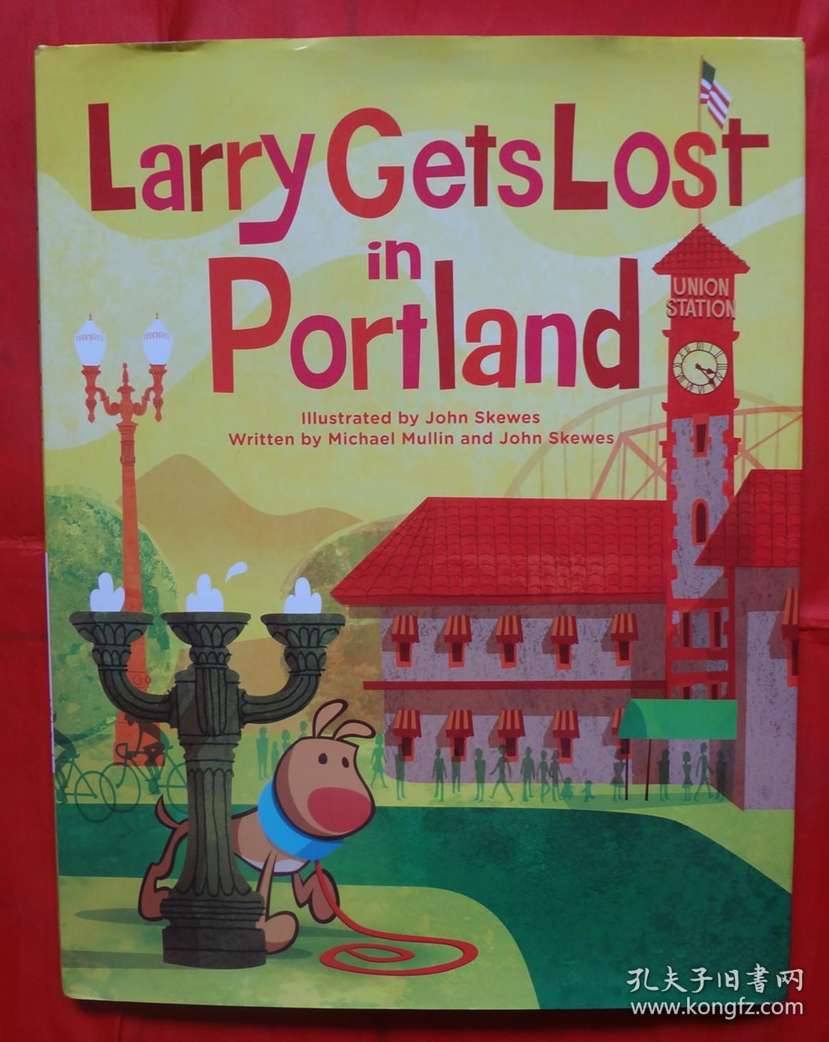 Larry Gets Lost in Portland 16开