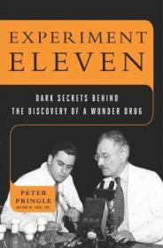 Experiment Eleven: Dark Secrets Behind the Discovery of a Wonder Drug-实验十一:发现神奇药物背后的黑暗秘密