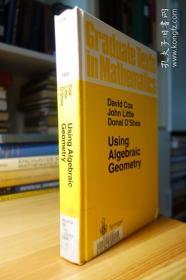 Using Algebraic Geometry (Graduate Texts in Mathematics GTM 185 )