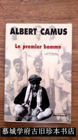 初版/加缪《第一个人》 ALBERT CAMUS: LE PREMIER HOMME> CAHIERS ALBERT CAMUS 7