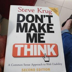 Don't Make Me Think:A Common Sense Approach to Web Usability, 2nd Edition