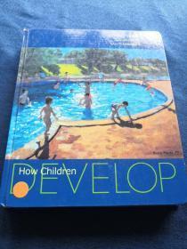 How Children Develop 儿童如何发展