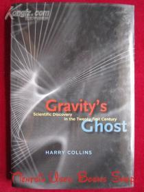 Gravity's Ghost: Scientific Discovery in the Twenty-first Century(英语原版 精装本)引力的幽灵:二十一世纪的科学发现