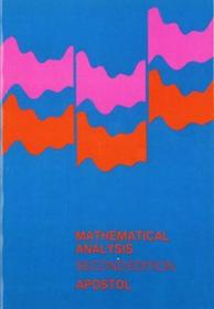 Mathematical Analysis, Second Edition