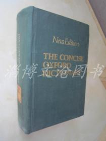 New Edition The Concise Oxford Dictionary【16开精装 英文版】 (简明牛津辞典第6版)
