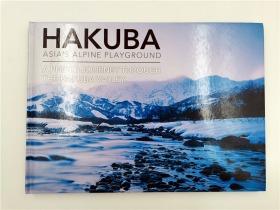 HAKUBA ASIA'S ALPINE PLAYGROUND  哈库巴亚洲高山游乐场