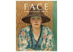 Face: Australian Portraits: 1880-1960
