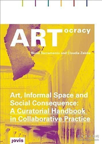 Artocracy:Art,InformalSpace,andSocialConsequence