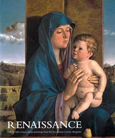 Renaissance: 15th & 16th Italian Paintings from the Accademia Carrara, Bergamo