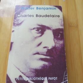 Walter Benjamin  / Charles Baudelaire 瓦尔特·本雅明《波德莱尔》  法文原版