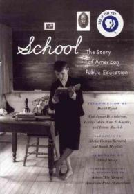 School: The Story of American Public Education美国公立学校的故事,英文原版