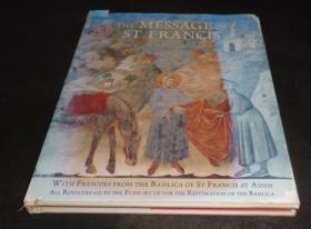 2手英文 The Message of St Francis, with frescoes from the Basilica of St Francis at Assisi 圣弗朗西斯的信息 壁画 sdd91