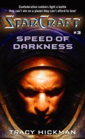 Speed Of Darkness (starcraft #3)