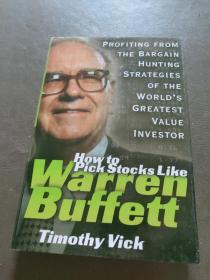 How to Pick Stocks Like Warren Buffett:Profiting from the B