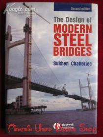 The Design of Modern Steel Bridges(Second Edition)现代钢桥的设计(第2版 英语原版 精装本)