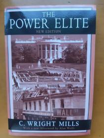 The Power Elite C. Wright Mills With a new afterword by Alan Wolfe 权力精英 C.赖特.米尔斯