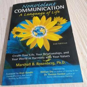 Nonviolent Communication:A Language of Life, 3rd Edition: Life-Changing Tools for Healthy Relationships