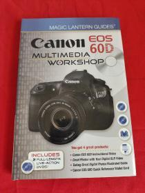 Magic Lantern Guides?: Canon EOS 60D Multimedia Workshop(附DVD光盘2张)(小16开,精装)   【详见图】